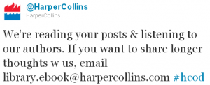 """""""We're reading your posts & listening to our authors. If you want to share longer thoughts w us, email library.ebook@harpercollins.com #hcod"""""""